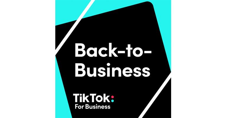 TikTok For Business、中小企業がTikTokコミュニティと繋がり、成長するためのソリューションを発表
