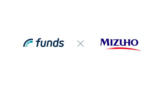 「Funds」を運営するファンズ株式会社と株式会社みずほ銀行が、顧客紹介に関する業務提携契約を締結