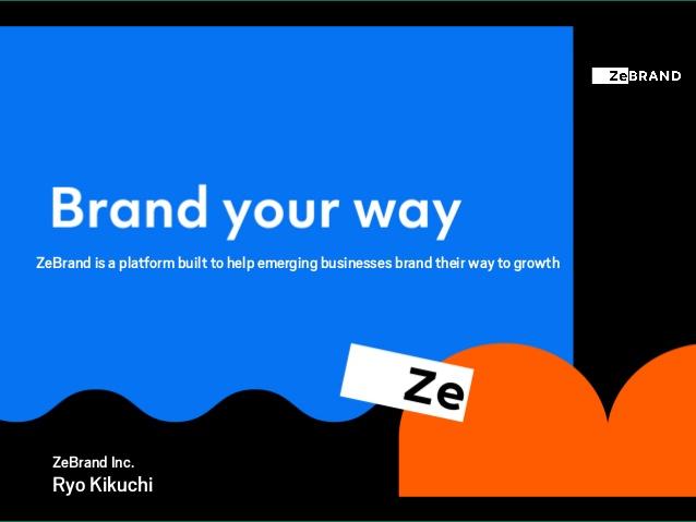 ZeBrand press release pitch deck0910 from Ryo Kikuchi-株式会社ZeBrand