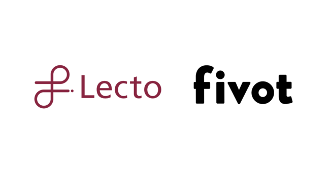Lecto株式会社が株式会社Fivotと業務提携を開始