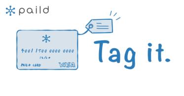 「paild(ペイルド)」がタグ付け機能をリリース